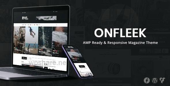 Onfleek – AMP Ready and Responsive Magazine Theme v3.1.2