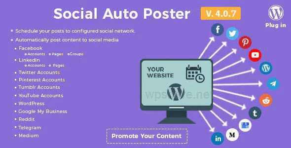 Social Auto Poster – WordPress Plugin v4.0.9