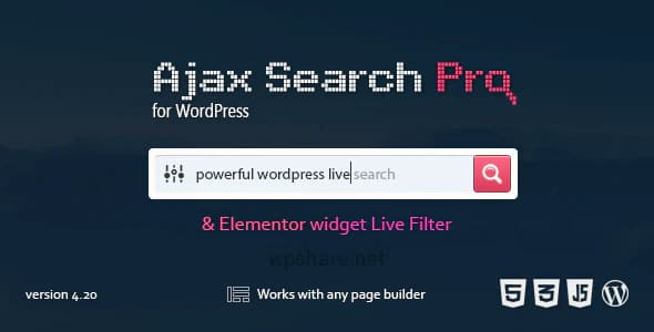 Ajax Search Pro 4.20.6 – Live WordPress Search & Filter Plugin