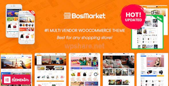 BosMarket v1.9.1 – Flexible Multivendor Elementor WooCommerce WordPress Theme