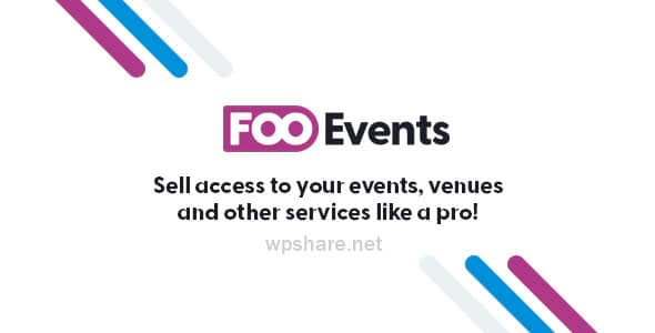 FooEvents for WooCommerce 1.12.23 + Addons
