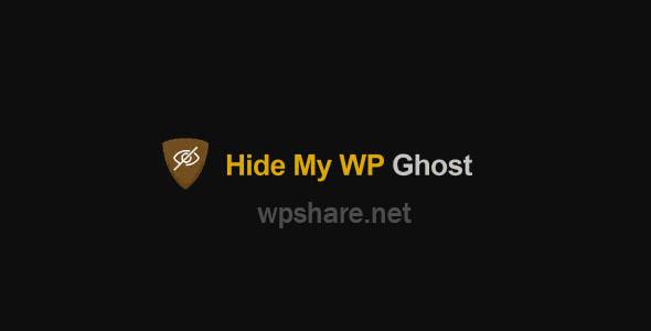 Hide My WP Ghost Premium 5.0.16 – WordPress Security Plugin