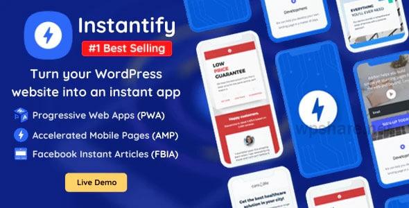 Instantify 3.9 – PWA & Google AMP & Facebook IA for WordPress