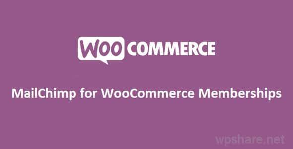 MailChimp for WooCommerce Memberships v1.4.0
