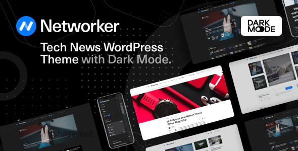Networker 1.0.4 – Tech News WordPress Theme with Dark Mode