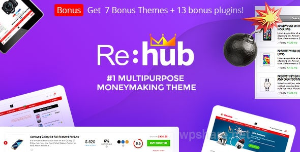 REHub – Price Comparison, Multi Vendor Marketplace, Affiliate Marketing, Community Theme v13.9.5