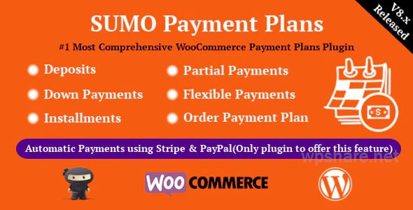 SUMO WooCommerce Payment Plans v8.2