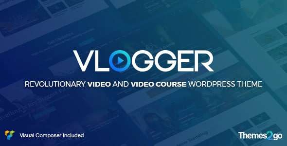 Vlogger: Professional Video & Tutorials WordPress Theme v2.6.3