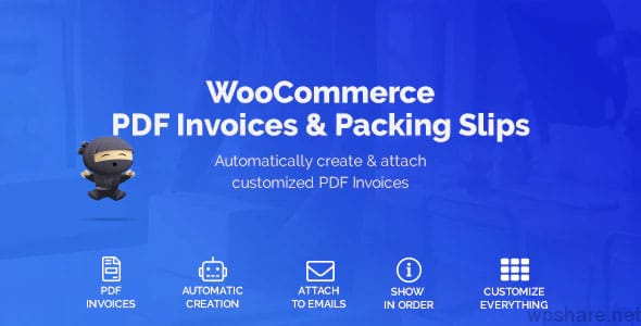 WooCommerce PDF Invoices 1.3.17 – Packing Slips 1.2.4