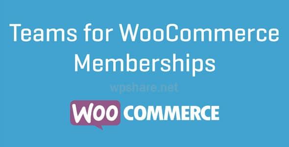 WooCommerce – Teams for WooCommerce Memberships v1.5.4