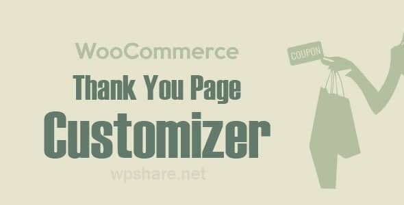WooCommerce Thank You Page Customizer 1.0.4.4
