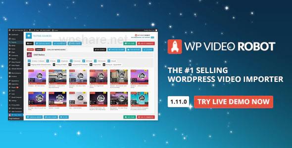 WordPress Video Robot v1.12.1 – The Ultimate Video Importer