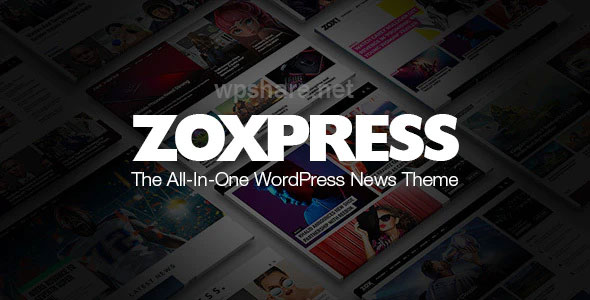 ZoxPress 2.04.0 – The All-In-One WordPress News Theme
