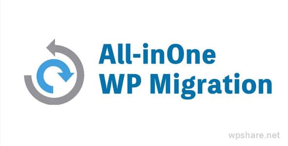 All in One WP Migration 7.40 + Extenstions Free Download