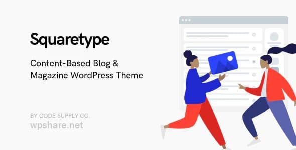 Squaretype 3.0.2 – Modern Blog WordPress Theme