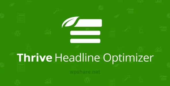 Thrive Headline Optimizer 1.3.8.1 – WordPress Plugin
