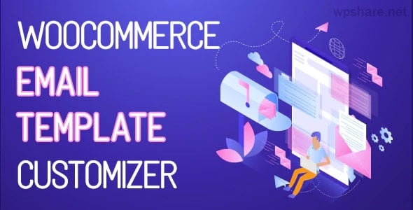 WooCommerce Email Template Customizer v1.0.1.3