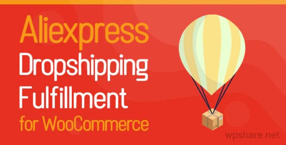 Aliexpress Dropshipping and Fulfillment for WooCommerce v1.0.6