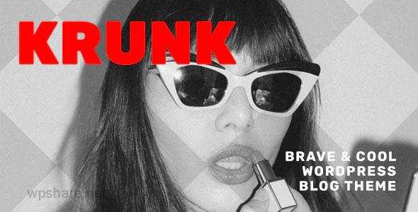 Krunk 5.0.1 – Brave & Cool WordPress Blog Theme