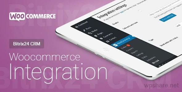 WooCommerce – Bitrix24 CRM – Integration v1.43.0
