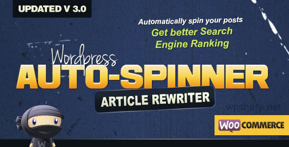 WordPress Auto Spinner 3.7.6 – Articles Rewriter Plugin
