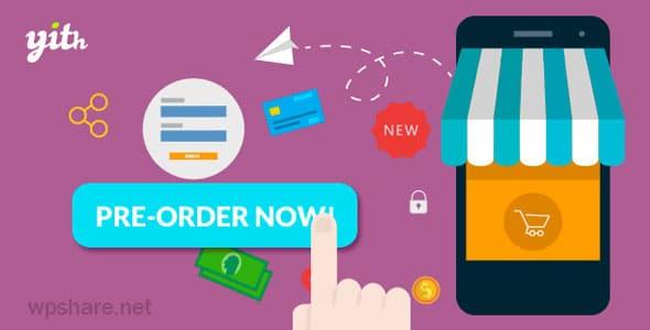 YITH WooCommerce Pre-Order Premium v1.7.4