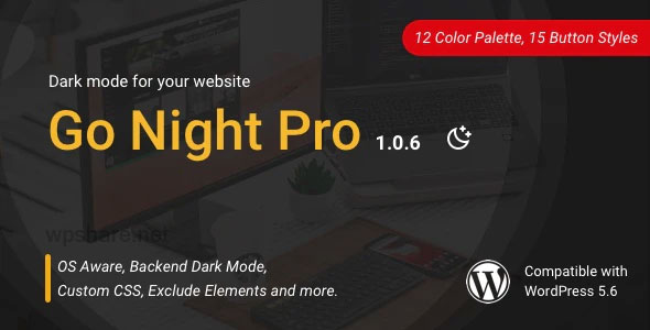 Go Night Pro 1.0.6 – Dark Mode / Night Mode WordPress Plugin