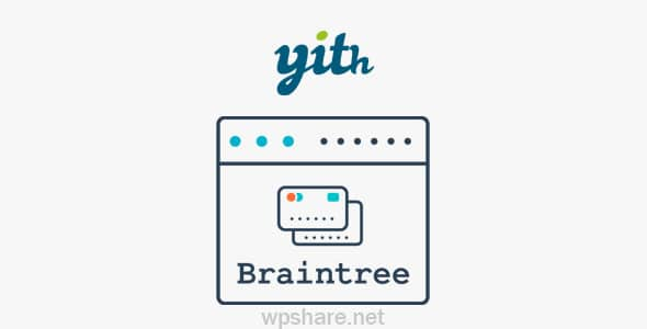 YITH PayPal Braintree for WooCommerce v1.3.1