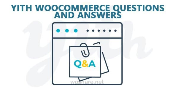 YITH WooCommerce Questions and Answers Premium v1.3.22