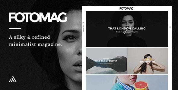 Fotomag 2.0.6 – A Silky Minimalist Blogging Magazine WordPress Theme For Visual Storytelling