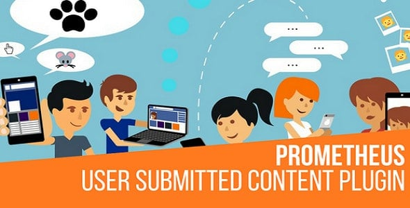 Prometheus 2.5.0.1 – User Submitted Content Plugin for WordPress