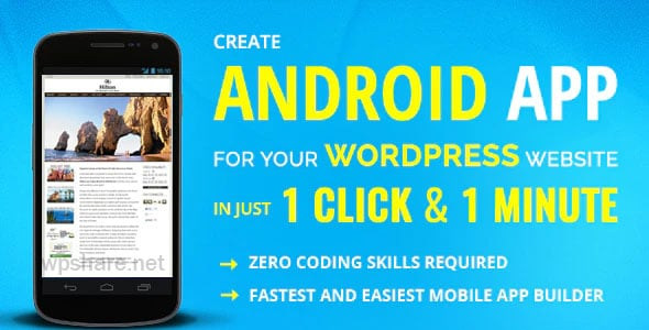 Wapppress builds Android Mobile App for any WordPress website v4.0.6