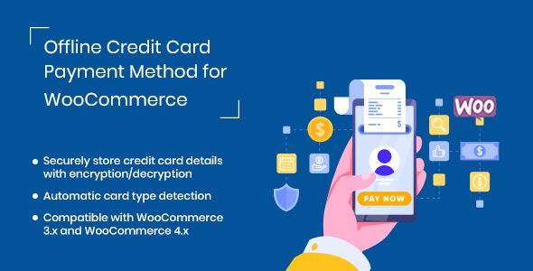 Offline Credit Card Payment Method WooCommerce Plugin v1.0