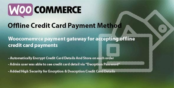 WooCommerce Offline Credit Card Payment Method v1.7
