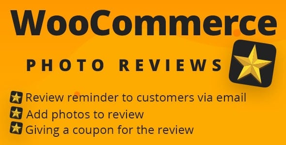 WooCommerce Photo Reviews 1.1.5.4 – Review Reminders – Review for Discounts