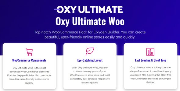 Oxy Ultimate Woo 1.2.6 – Oxygen Components for WooCommerce