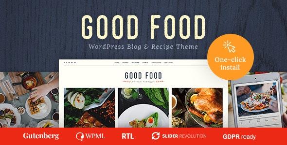 Good Food 1.1.3 – Recipe Magazine & Cooking Blogging Theme