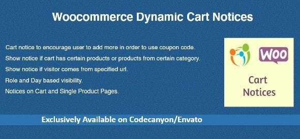 Woocommerce Dynamic Cart Notices v1.1.2