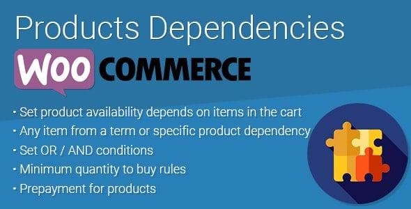 WooCommerce Products Dependencies v2.0.1