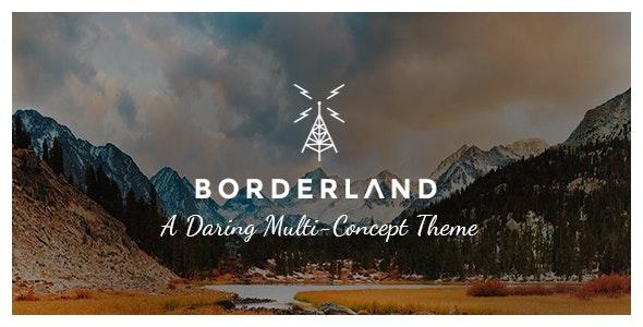 Borderland 2.4 – Multipurpose Vintage Theme